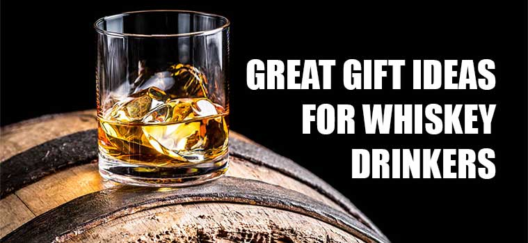 Best gift ideas for whiskey lovers