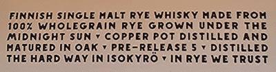 Finnish Single Malt Rye Whisky made from 100% wholegrain rye grown under the midnight sun